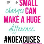 Tip 3: Make Small Changes