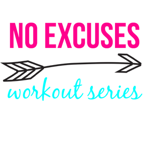 #NOEXCUSES Workout Series