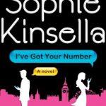 I've Got Your Number by Sophie Kinsella
