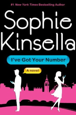 Ive Got Your Number by Sophie Kinsella