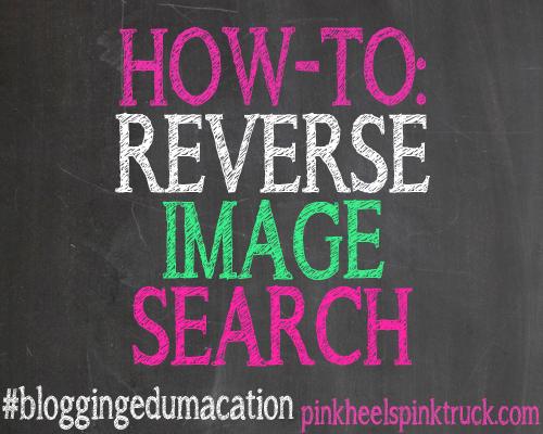 #bloggingedumacation - Reverse Image Search