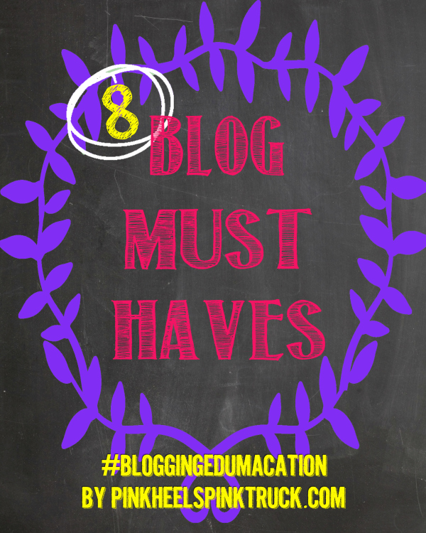 Blog Must Haves