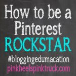 How to be a Pinterest Rockstar
