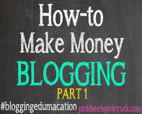 Blogging-Edumacation-Make-Money-Blogging