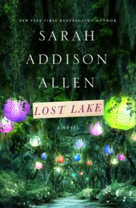 Lost Lake by Sarah Addison Allen Book Review