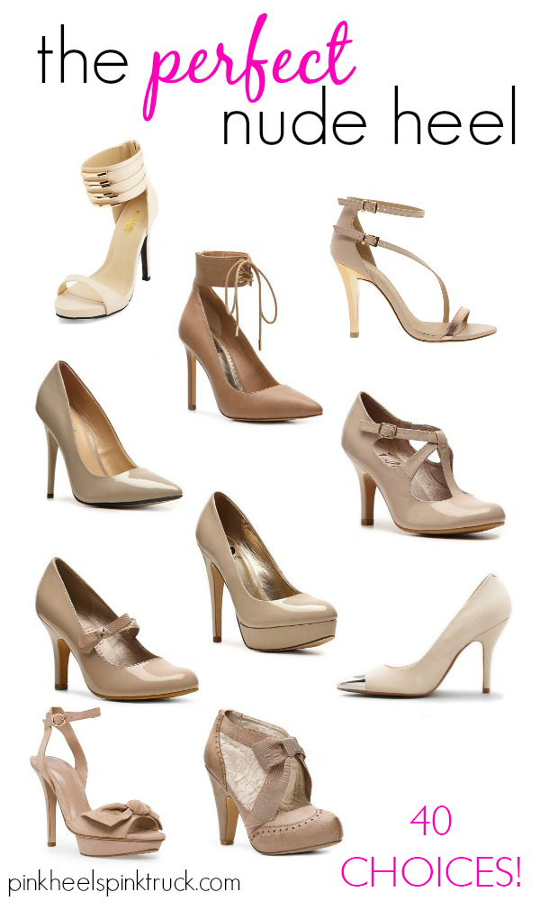 Needing to find the Perfect Nude Heel? I've got 40 choices for ya!