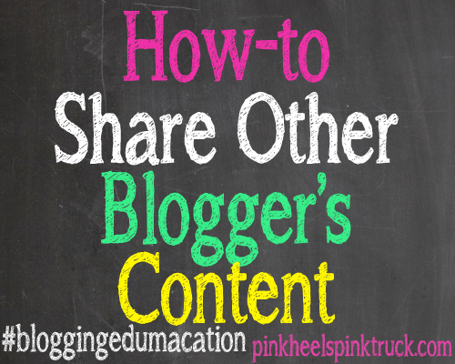 Blogging-Edumacation-Share-Bloggers-Content