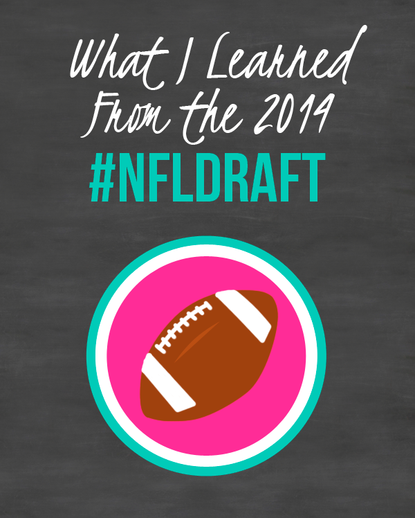 What I Learned from the 2014 #NFLDraft