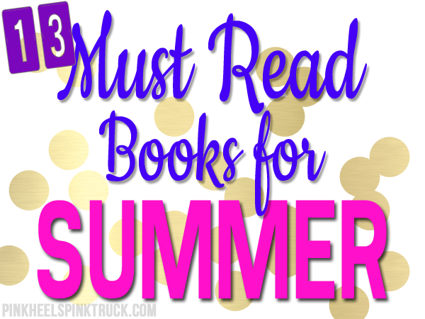 Check out these amazing books! 13 Summer Books to Read!!