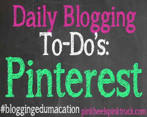 Check out these Daily Blogging To-Do's for Pinterest!