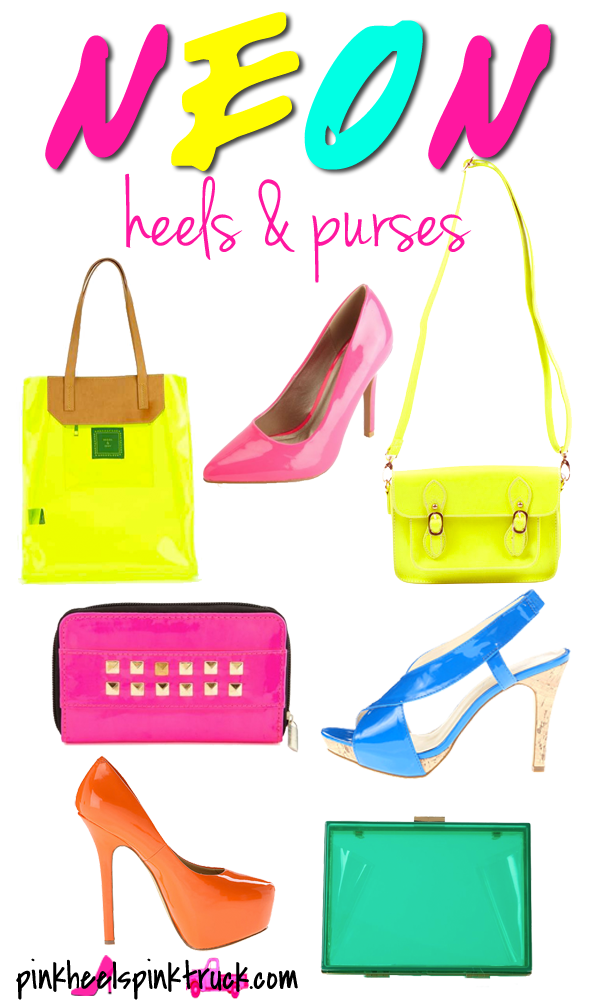 Check out these fun Neon Heels and Purses all under $50!!