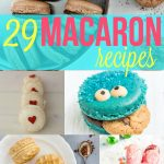 29 Macaron Recipes