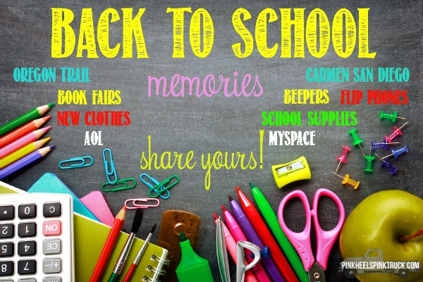 Share your Back to School Memories with Me!