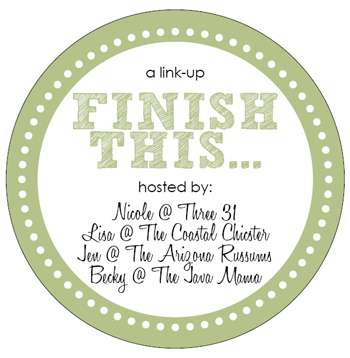 Finish This.... Link Party