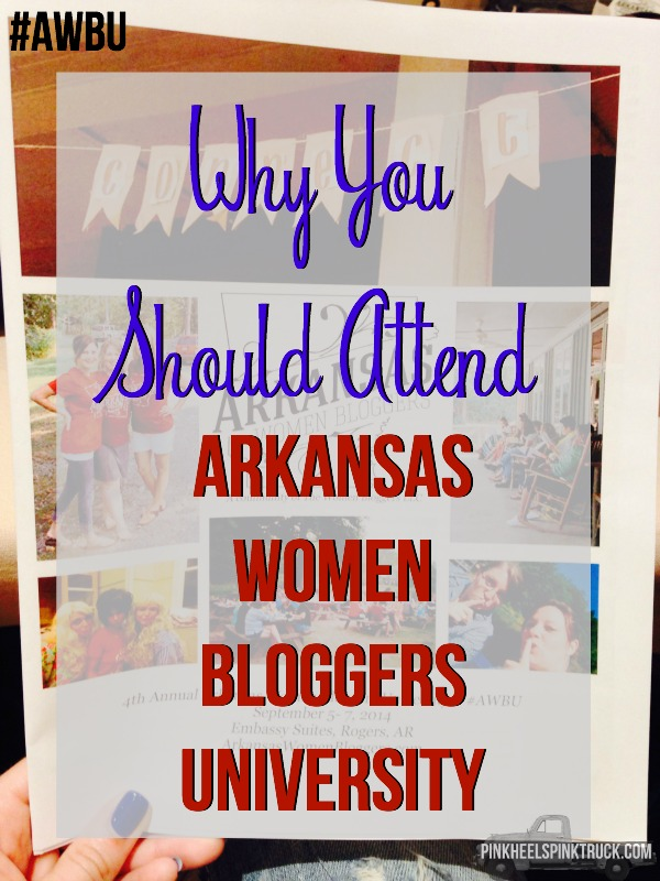 Thinking of attending a Blogging Conference? Think about Arkansas Women Bloggers University!! #AWBU