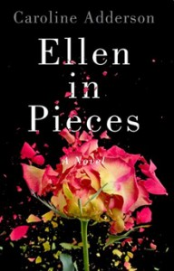Ellen in Pieces by Caroline Adderson