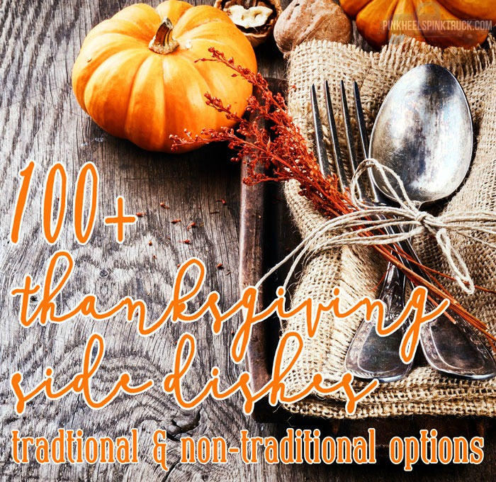 Hosting Thanksgiving Dinner this year? Need some ideas for Thanksgiving Side Dishes? I've got you covered with over 100 recipes both traditional and non-traditional!