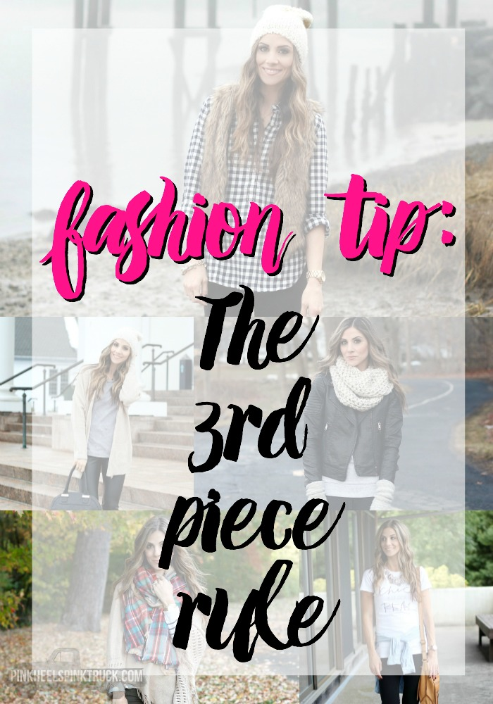 "Learn all about this Fashion Tip: The ""Third"" Piece Rule!"