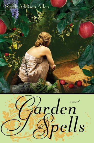 Book Review of Garden Spells by Sarah Addison Allen