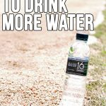 Check out these 5 Tips on How to Drink More Water! How do you drink more water? #NOEXCUSES™
