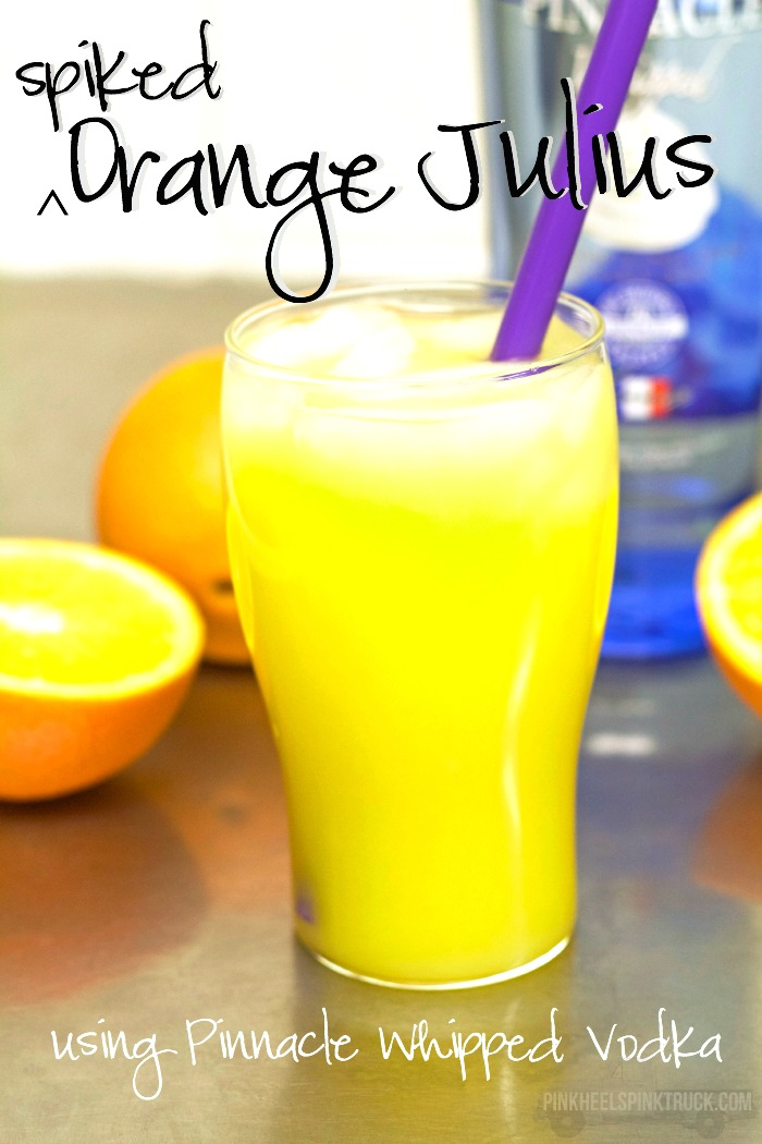 Not your normal Orange Julius! This one is spiked with Pinnacle Whipped Vodka! You'll never ask for a virgin Orange Julius again! ;)