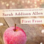 Book Review: First Frost by Sarah Addison Allen