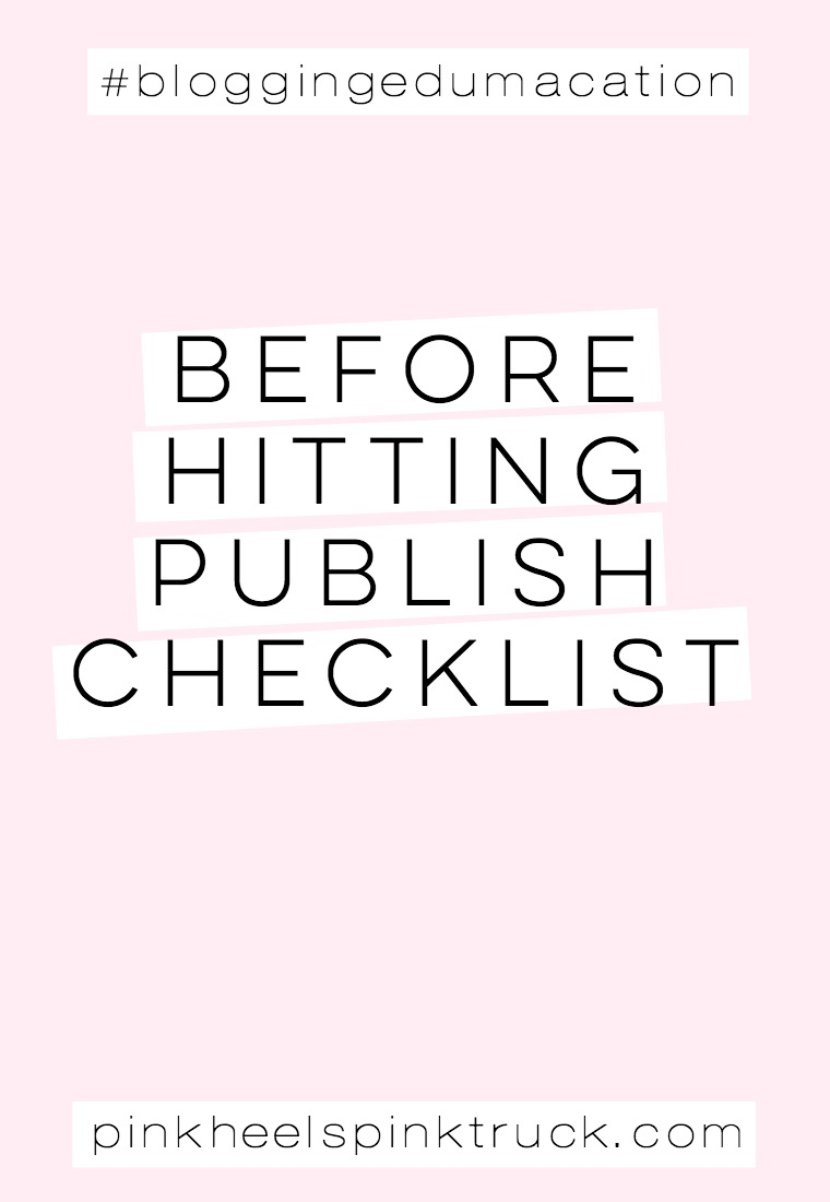 Are you about to hit the publish button your post? Check out these 11 things to see if you've got everything ready to go first! #bloggingedumacation