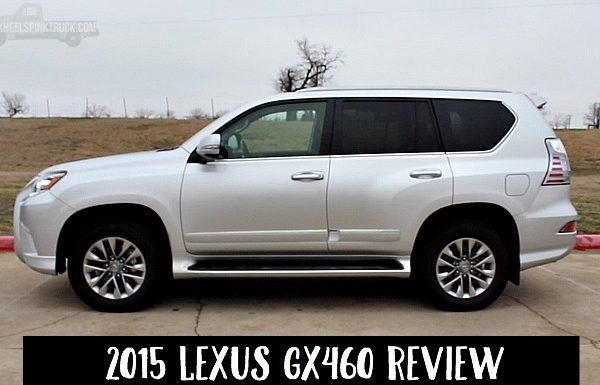 2015 Lexus GX460 Review
