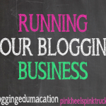 Interested in learning more about how to run your blog business? In this #bloggingedumacation lesson, I'm sharing my tips on running your blogging business!