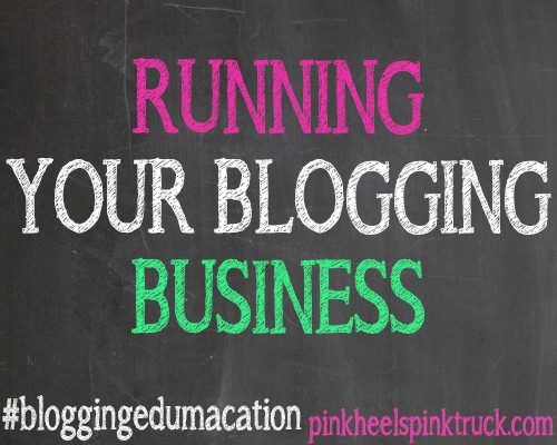 #bloggingedumacation: Running a Blogging Business