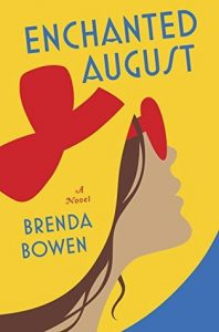 Enchanted August by Brenda Bowen