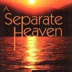A Separate Heaven by Alex Disanti