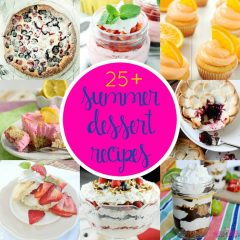 It's Summertime!! And with summertime comes all the yummy summer fruits!! Looking for a summer dessert recipe? Look no further as I've got over 25 summer desserts you are sure to love!