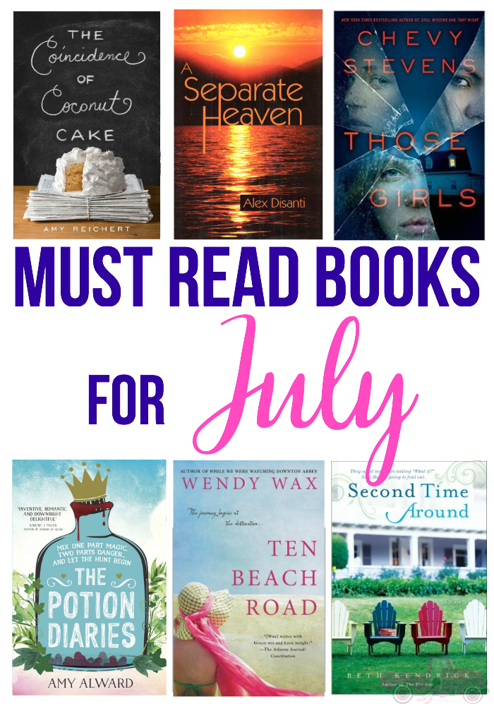 If you are looking for a new book to read, then you need to check out my Must Read Books for July!