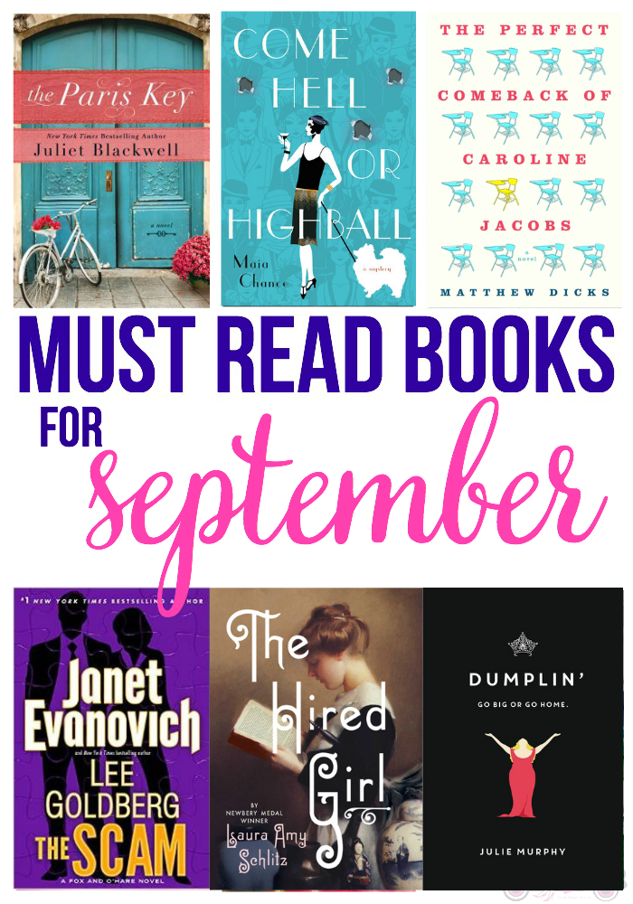 Looking for a new book to pick up? Check out my Must Read Books for September. A little mystery, a little comedy, a little action, a little history and more!