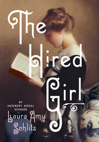 The Hired Girl by Laura Amy Schilitz