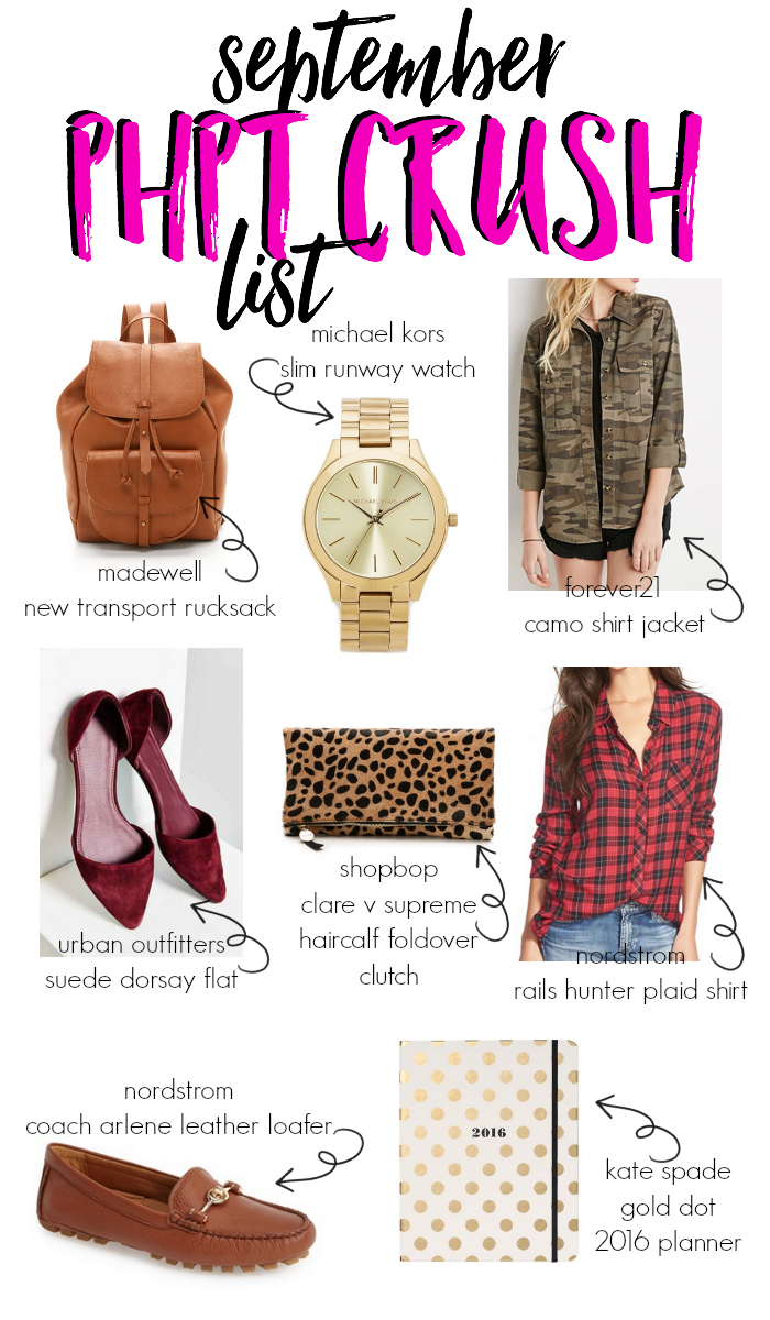 Check out my new monthly feature! PHPT Crush List! This is my September PHPT Crush List and I'm featuring things I've added to my wardrobe and things I'm crushing on!