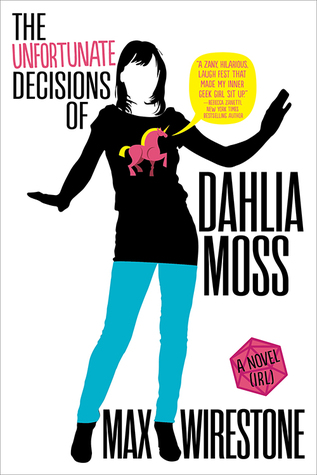 Book Review: The Unfortunate Decisions of Dahlia Moss by Max Wirestone