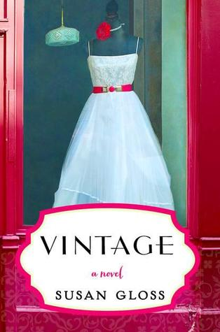 Book Review: Vintage by Susan Gloss