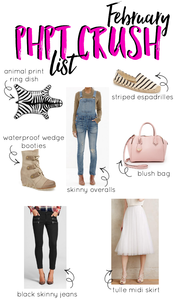 What I'm crushing on this month...wedge booties, skinny overalls, blush handbags and more! Check out my PHPT Crush List for February!