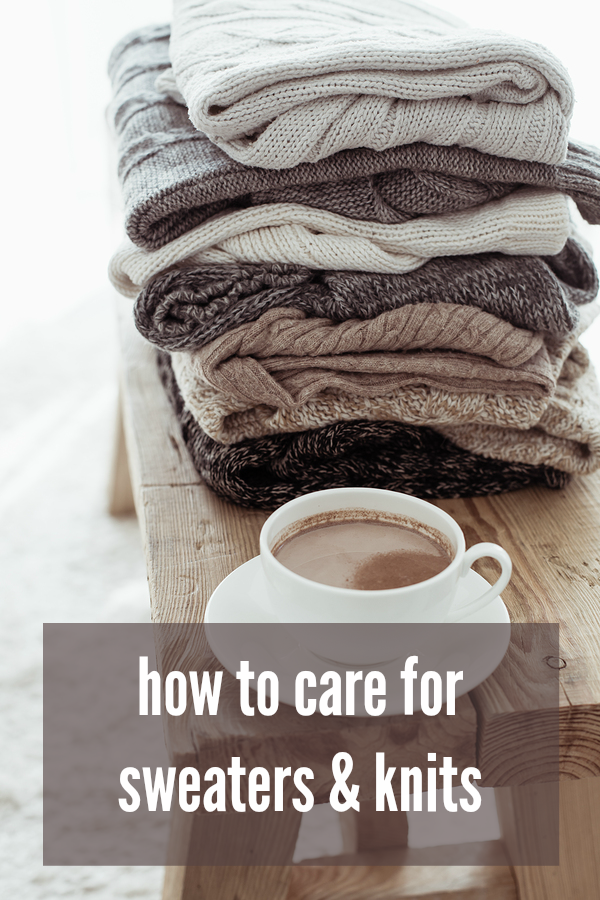 how to care for sweaters and knits