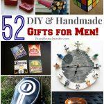 52 DIY & Handmade Gifts for Men
