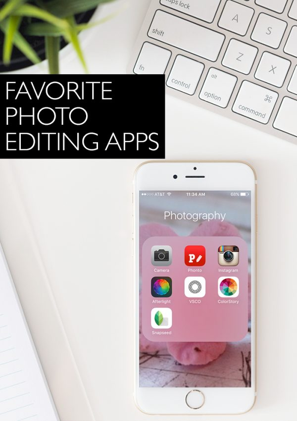 Favorite Photo Editing Apps + Tips to Use Them