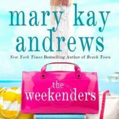 Book Review: The Weekenders by Mary Kay Andrews
