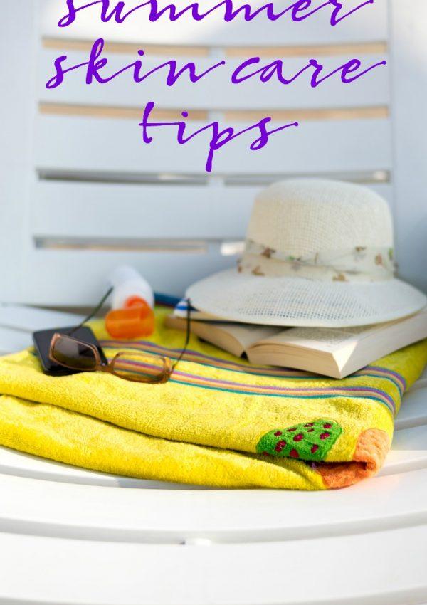8 Summer Skin Care Tips