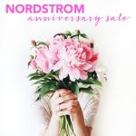 Nordstrom Anniversary Sale – Get your Shopping Carts Ready