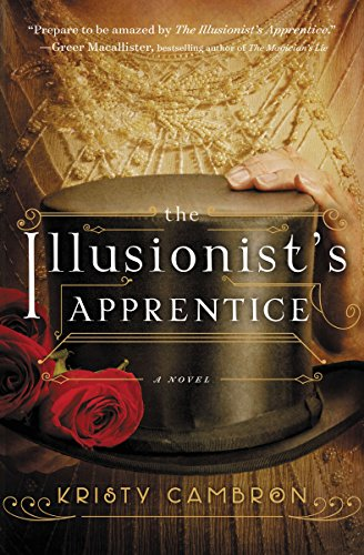 The Illusionists Apprentice by Kristy Cambron