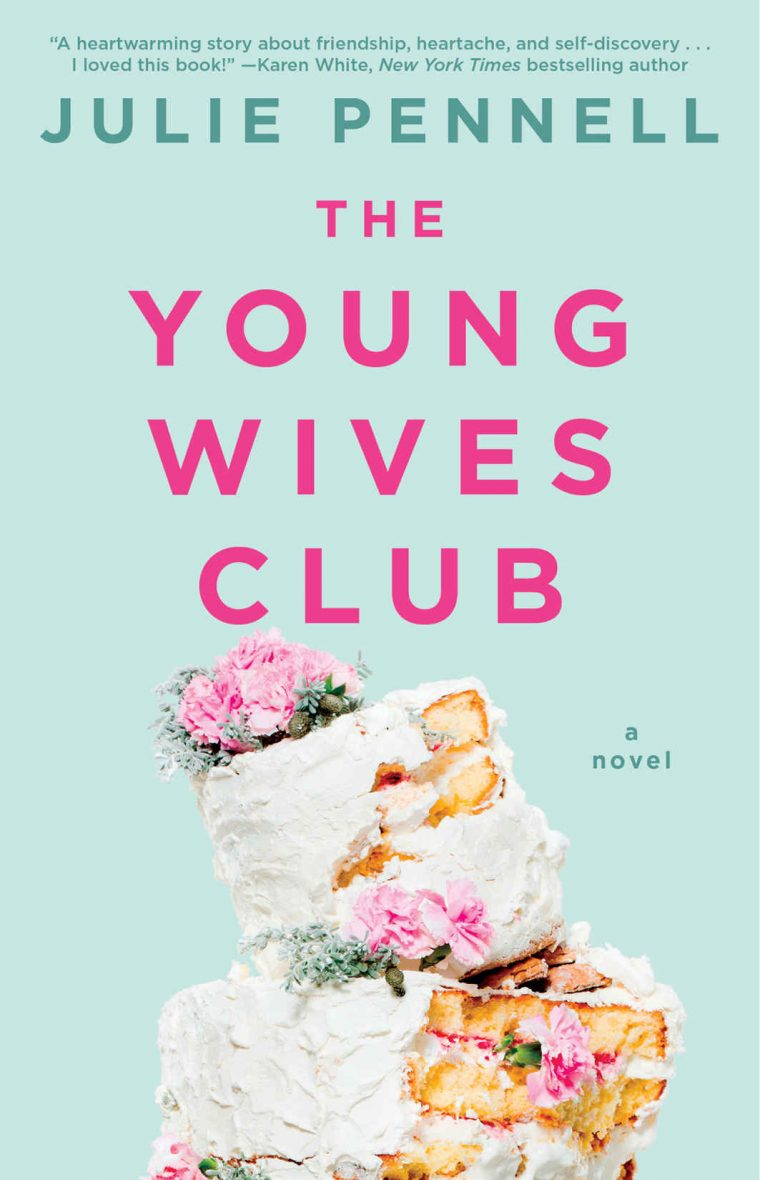 The Young Wives Club by Julie Pennell